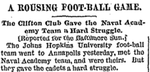"A scan of a newspaper article headline reading: ""A Rousing Foot-Ball Game: The Clifton Club Gave the Naval Academy Team a Hard Struggle"""