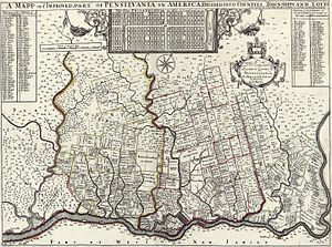 "Thomas Holme - A Mapp of Ye Improved Part of Pensilvania in America, Divided Into Countyes, Townships and Lotts...."" (published circa 1687)"