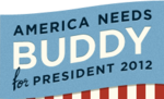 America Needs Buddy for President 2012