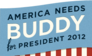 America Needs Buddy for President 2012.png
