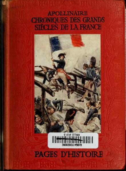 File:Apollinaire - Chroniques des grands siècles de la France.djvu