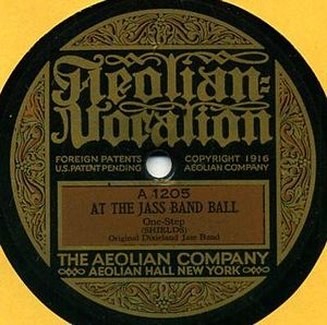 "At the Jazz Band Ball - 1917 release as an Aeolian Vocalion 78, A1205, as ""At the Jass Band Ball""."