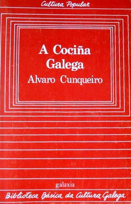Biblioteca Básica da Cultura Galega, 21, A cociña galega, Álvaro Cunqueiro