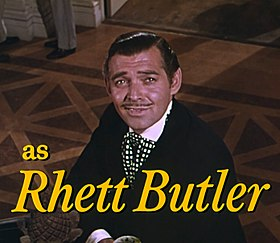Rhett Butler interprété par Clark Gable.