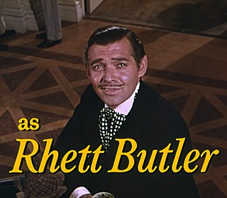 Rhett Butler Fictional character from Gone with the Wind by Margaret Mitchell