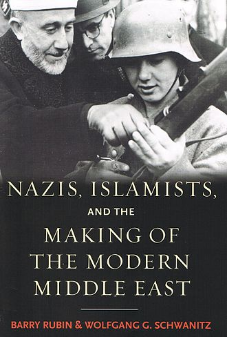 Islamofascism - Cover of the book of Barry Rubin and Wolfgang G. Schwanitz, Nazis, Islamists, and the Making of the Modern Middle East (2014). According to the authors, there is a nexus between Nazism and Islamism and the vector would have been Amin al-Husseini (left).