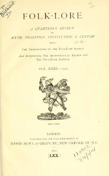 Folk-lore - A Quarterly Review. Volume 23, 1912.djvu