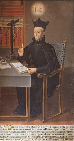 Jesuit College of Ingolstadt - Gregory of Valencia (1549–1603) was a professor and member of the college for many years.