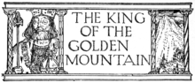 THE KING OF THE GOLDEN MOUNTAIN