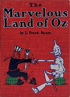 <i>The Marvelous Land of Oz</i> Childrens novel by L. Frank Baum