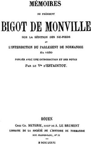 Revolt of the va-nu-pieds - Mémoires sur la sédition des va-nu-pieds et l'interdiction du Parlement de Normandie by Bigot de Monville