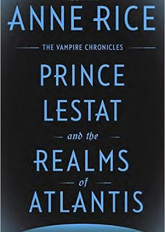 Prince Lestat and the Realms of Atlantis - First edition cover