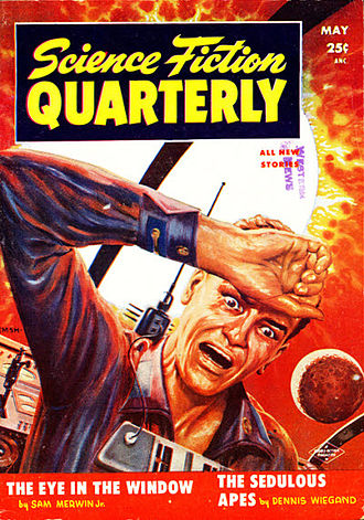 "Sam Merwin Jr. - Merwin's novelette ""The Eye in the Window"" was cover-featured on the May 1955 issue of Science Fiction Quarterly"