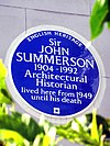 Sir JOHN SUMMERSON 1904-1992 Architectural Historian lived here from 1949 until his death.jpg