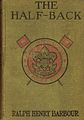 The Half Back-Every Boy's Library (Boy Scouts of America Edition) Ralph Henry Barbour.jpg