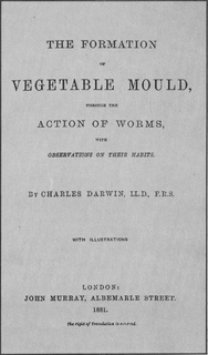 <i>The Formation of Vegetable Mould through the Action of Worms</i> book published by Charles Darwin in 1881