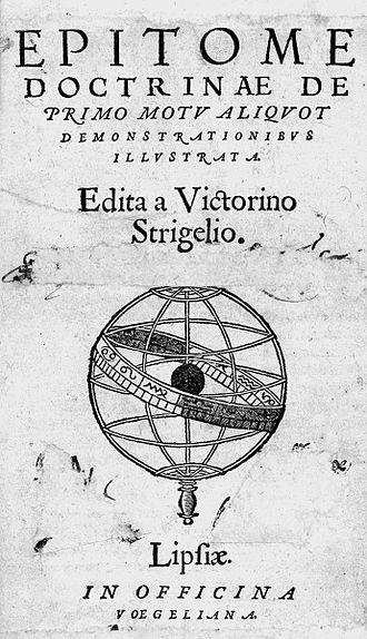 Victorinus Strigel - Epitome doctrinae de primo motu, Leipzig 1564