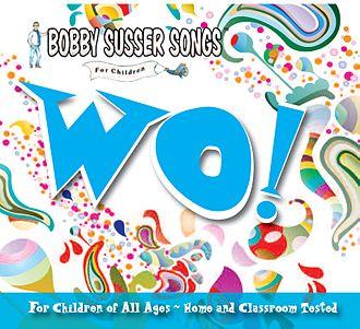 Bobby Susser - WO! album cover.