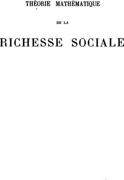 File:Walras - Théorie mathématique de la richesse sociale.djvu