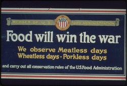 """""""Member of U.S. Food Administration. Food will win the war. We observe Meatless days, Wheatless days- Porkless days and - NARA - 512516"""