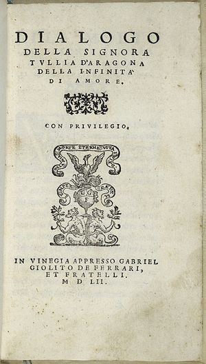 Tullia d'Aragona - The title page of a 1552 edition of her Dialogues on the Infinity of Love.