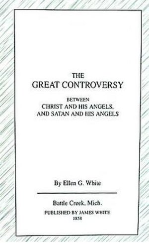 The Great Controversy (book) - Image: 1858 great controversy book cover
