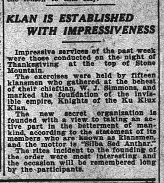 "William Joseph Simmons - ""The Atlanta Constitution clipping Nov. 28, 1915, describing the Klan re-establishment atop Stone Mountain"