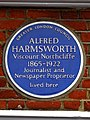 ALFRED HARMSWORTH Viscount Northcliffe 1865-1922 Journalist and Newspaper Proprietor lived here.jpg