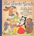 Bei Tante Gruh. Ein lustig Buch vom Kindergarten der Tiere von C. O. Petersen.jpg
