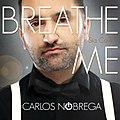 Carlos Nóbrega - Breathe me (Sia Cover).jpg