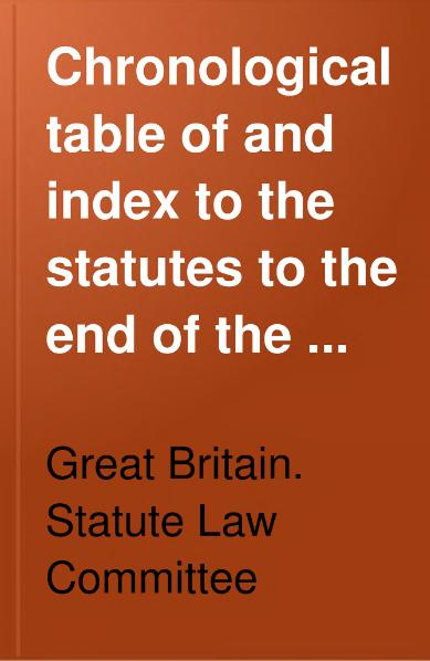 File:Chronological Table and Index of the Statutes.djvu