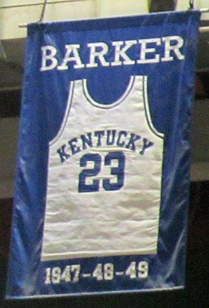 Cliff Barker - A jersey honoring Barker hangs in Rupp Arena.