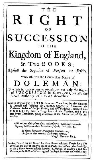 Succession to Elizabeth I of England - Title page from 1703, English translation of a Latin work of Sir Thomas Craig, a reply to the Conference about the next Succession to the Crown of England (1595) of Robert Persons on the succession to Elizabeth I