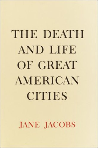 Jane Jacobs - Cover of The Death and Life of Great American Cities