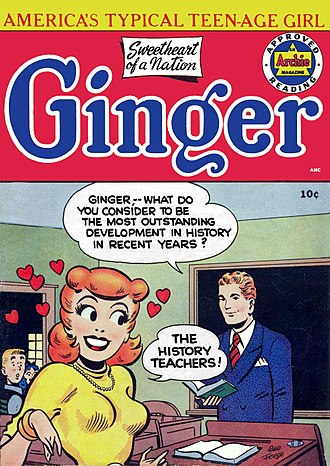 """Portrayal of women in American comics - """"America's Typical Teenaged Girl"""": Ginger number 1, 1952. Artwork by George Frese."""