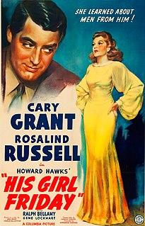 <i>His Girl Friday</i> 1940 film by Howard Hawks