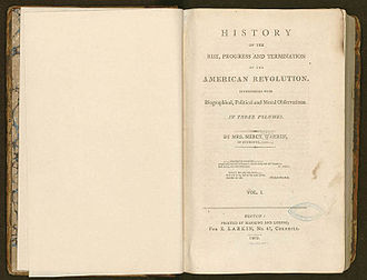 Mercy Otis Warren - History of the Rise, Progress and Termination of the American Revolution (1805)
