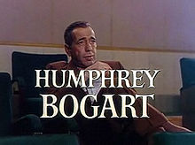 Bogart, with his name on the screen