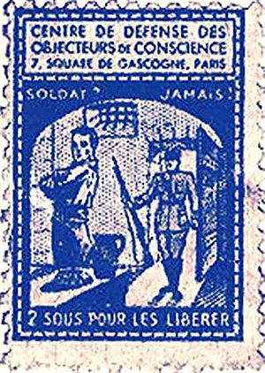 Conscientious objector - Stamp created by the Centre de défense des objecteurs de conscience (around 1936).