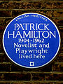 PATRICK HAMILTON 1904-1962 Novelist and Playwright lived here.jpg