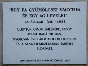 Bahá'í Faith in Hungary - Plaque in the park of the National Museum, in memory of 'Abdu'l-Bahá's visit to Budapest 80 years ago