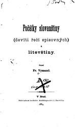 František Vymazal: Počátky slovanštiny: devíti řečí spisovných, a litevštiny