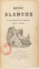Livre:Sand - Rose et Blanche ou la comédienne et la religieuse, Tome ...