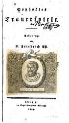 Sophokles: Die Trauerspiele. Übersetzt von D. Friedrich Ast
