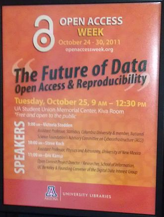 Open Access Week - Example event, a symposium at the University of Arizona, October 25, 2011