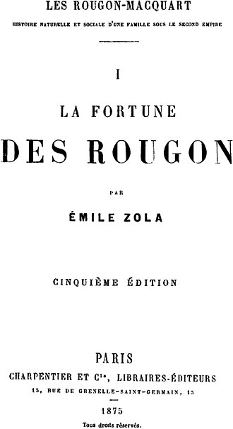 The Fortune of the Rougons - Fifth edition, 1875