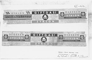 "Zyklon B - Zyklon B labels from Dachau concentration camp used as evidence at the Nuremberg trials. The first and third panels contain manufacturer information and the brand name. The centre panel reads ""Poison Gas! Cyanide preparation to be opened and used only by trained personnel""."