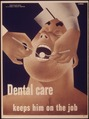 """Dental care keeps him on the job"" - NARA - 514788.tif"