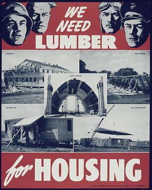 """""""We need lumber for housing"""" - NARA ..."""