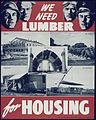 """We need lumber for housing"" - NARA - 513945.jpg"